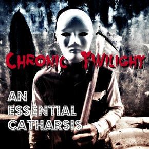 CHRONIC TWILIGHT An Essential Catharsis LIMITED CD Digipack 2019