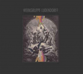 WERKGRUPPE LUDENDORFF Same CD Digipack 2016 LTD.260