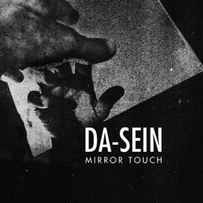 DA-SEIN Mirror Touch CD 2019