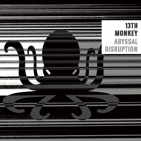 13TH MONKEY Abyssal Disruption CD Digipack 2019 HANDS