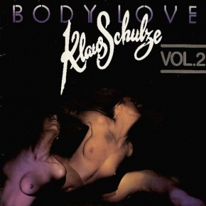 KLAUS SCHULZE Body Love Vol.2 (remastered 2017) LP VINYL 2017