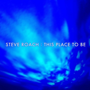 STEVE ROACH This Place to be [2nd edition] CD Digipack 2019