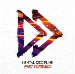 MENTAL DISCIPLINE Past Forward CD Digipack 2018