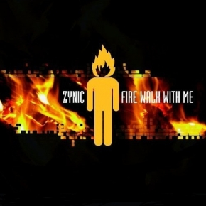 ZYNIC Fire Walk With Me 2CD 2011