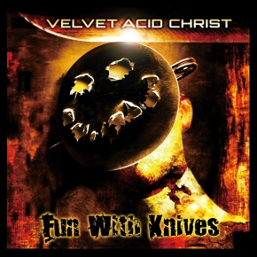 VELVET ACID CHRIST Fun with Knives (20th Anniversary) LIMITED 2LP VINYL 2019