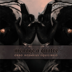 ORDO ROSARIUS EQUILIBRIO Menage A Quatre EP CD Digipack 2019 LTD.1000