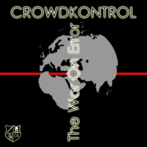 CROWDKONTROL The War On Error v.1 CD 2007