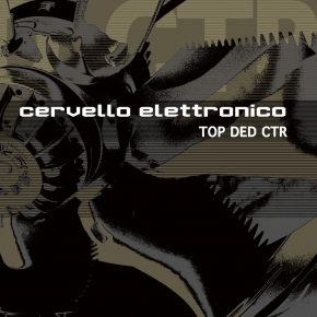 CERVELLO ELETTRONICO TOP DED CTR CD Digipack 2019 HANDS