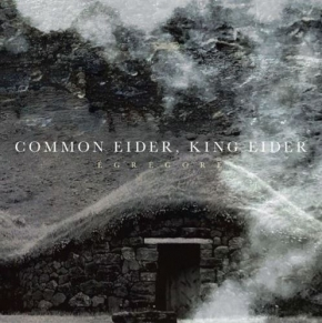 COMMON EIDER, KING EIDER Egregore CD Digipack 2019