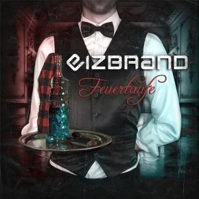 EIZBRAND Feuertaufe CD Digipack 2019