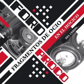 FORD PROCO Fragmentos de Ocio en el Hocico del Cerdo… 2LP VINYL+CD 2019 LTD.350