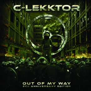 C-LEKKTOR Out of My Way [2CD anniversary edition] 2CD Digipack 2019 LTD.200