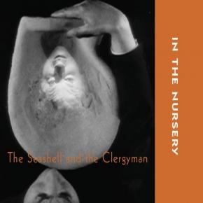 IN THE NURSERY The Seashell & the Clergyman CD 2019
