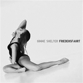 GIMME SHELTER Friedensfahrt CD Digipack 2019