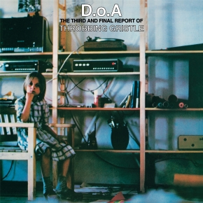 THROBBING GRISTLE D.O.A. The Third And Final Report Of TG 2CD Digipack 2018