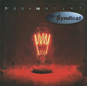 LE SYNDICT Maximalist CD 1998