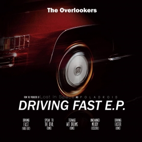 THE OVERLOOKERS Driving fast EP CD Digipack 2019