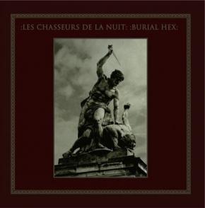 LES CHASSEURS DE LA NUIT & BURIAL HEX Split LP VINYL 2019 LTD.300