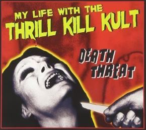 MY LIFE WITH THE THRILL KILL KULT Death Threat CD Digipack 2009