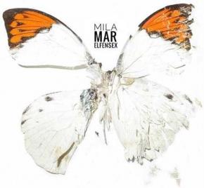 MILA MAR Elfensex LP VINYL 2019