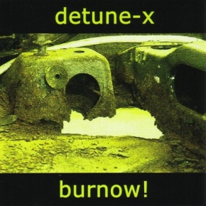 DETUNE-X Burnow! CD 2004
