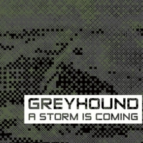 GREYHOUND A Storm is coming CD Digipack 2019 HANDS