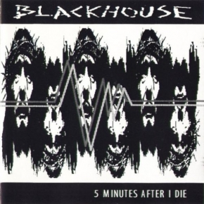 BLACKHOUSE 5 Minutes After I Die CD 1993