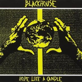 BLACKHOUSE Hope Like A Candle CD 1992