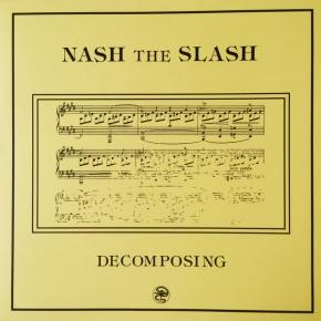 NASH THE SLASH Decomposing LP YELLOW VINYL 2017 LTD.200