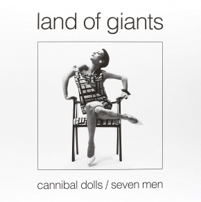 LAND OF GIANTS Cannibal Dolls / Seven Men LP WHITE VINYL 2015 LTD.100