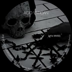 """ACID VATICAN Psychoterrorpriest 12"""" VINYL 2018 LTD.500"""