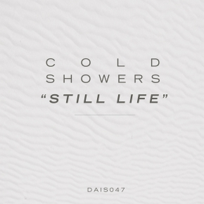 "COLD SHOWERS Still Life 7"" VINYL 2013 LTD.500"
