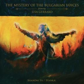 THE MYSTERY OF THE BULGARIAN VOICES feat. LISA GERRARD Shandai Ya / Stanka LP GREEN VINYL 2020 (VÖ 17.04)