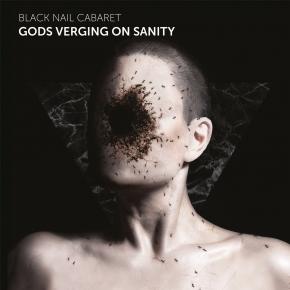 BLACK NAIL CABARET Gods Verging on Sanity CD Digipack 2020