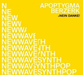 """APOPTYGMA BERZERK Nein Danke! 12"""" CRYSTAL CLEAR VINYL 2020 LTD.700 (VÖ 19.06)"""