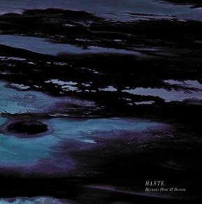 HANTE. Between Hope and Danger [Blue Ice/Black Splatters] LP VINYL 2020 LTD.250