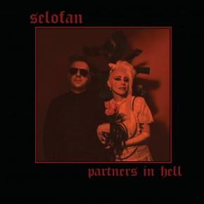 SELOFAN Partners in Hell [Black with Fuchsia Splatters] LP VINYL 2020 (VÖ 06.11)
