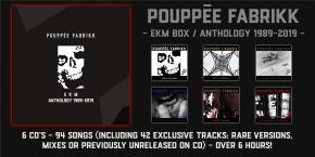 POUPPEE FABRIKK EKM . Anthology 1989-2019 6CD BOX 2020 LTD.500