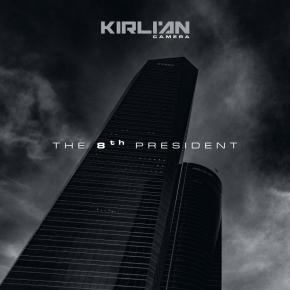 """KIRLIAN CAMERA The 8th President 12"""" BLACK VINYL 2021 LTD.300"""