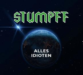 TOMMI STUMPFF Alles Idioten LIMITED LP GREEN VINYL 2021