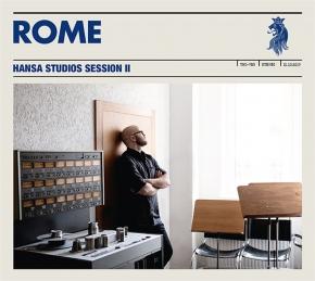 ROME Hansa Studios Session II LP VINYL 2021 LTD.500 (VÖ 30.04)