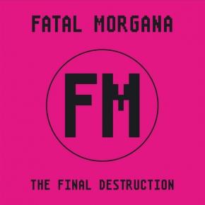FATAL MORGANA The Final Destruction LIMITED 2LP VINYL 2020