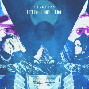 WINGTIPS Cutting Room Floor LIMITED LP BLUE VINYL 2021