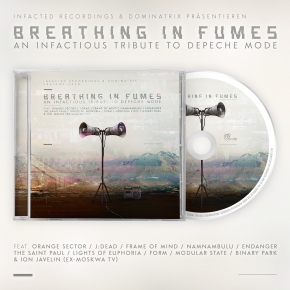 Breathing In Fumes (An Infactious Tribute to Depeche Mode) CD 2021 (NamNamBulu ORANGE SECTOR) (VÖ 01.10)
