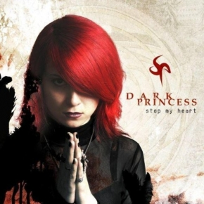 DARK PRINCESS Stop My Heart 2CD 2008