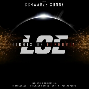 LIGHTS OF EUPHORIA Schwarze Sonne EP CD 2012