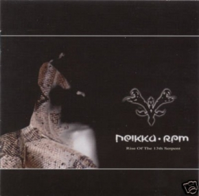 NEIKKA RPM Rise Of The 13th Serpent CD 2006