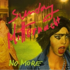 "NO MORE Sunday Mitternacht / A Rose 7"" GREEN VINYL 2010"