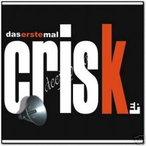 CRISK Das Erste Mal CD 2007 Leaether Strip KRUPPS