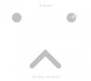 O PARADIS Las Nubes Que Mueren 2CD Digipack 2006